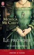 Le clan Campbell, tome 2 : Le Proscrit de Monica McCarty