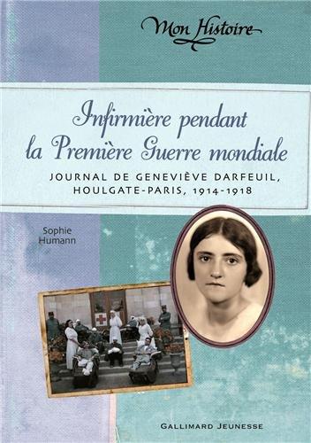 Infirmière pendant la Première Guerre mondiale de Sophie Humann