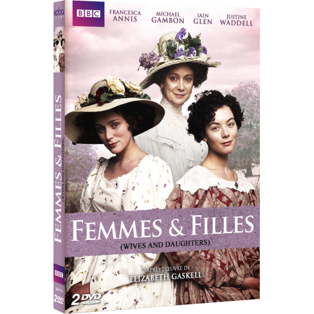 FEMMES & FILLES (WIVES & DAUGHTERS)