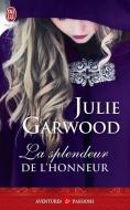 La splendeur de l'honneur de Julie Garwood