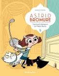 Astrid Bromure, tome 1 : Comment dézinguer la petite souris de Fabrice Parme