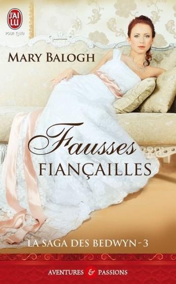 La saga des Bedwyn, tome 3 : Fausses fiançailles de Mary Balogh