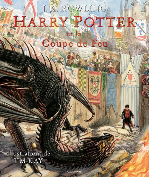Harry Potter, illustrée, tome 4 : Harry Potter et la coupe de feu de J. K. Rowling et Jim Kay