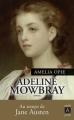 Adeline Mowbray de Amelia Opie