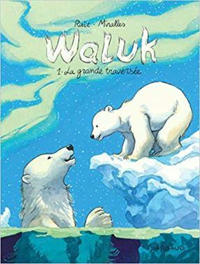 Waluk, tome 1 : La Grande Traversée de de Emilio Ruiz et Ana Miralles