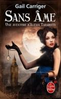 Le Protectorat de l'ombrelle, tome 1 : Sans âme de Gail Carriger