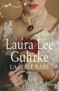 La perle rare de Laura Lee Guhrke