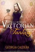 Victorian fantasy, tome 1 : Dentelle & nécromancie de Georgia Caldera