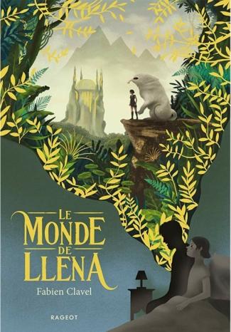 Le monde de Lléna de Fabien Clavel