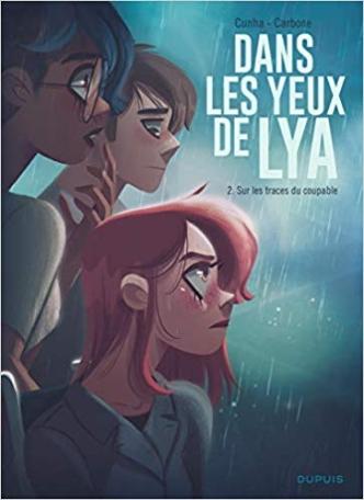 Dans les yeux de Lya, tome 2 : Sur les traces du coupable de Justine Cunha et Carbone