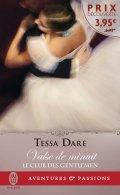 Le club des gentlemen, tome 1 : Valse de minuit de Tessa Dare