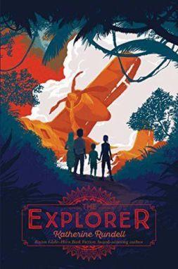 The Explorer de Katherine Rundell