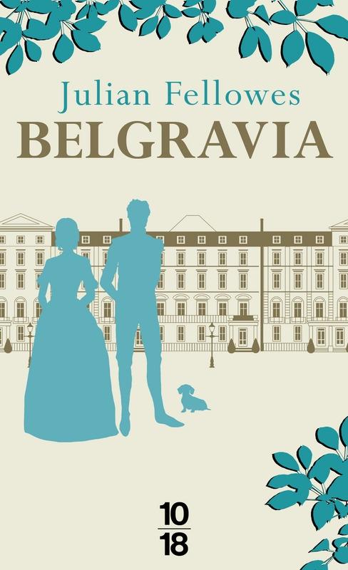 Belgravia de Julian Fellowes