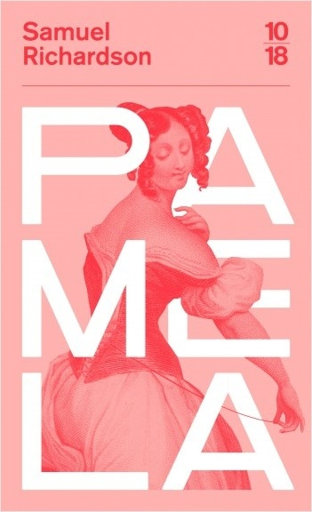 Pamela : Ou la vertu recompensée de Samuel Richardson