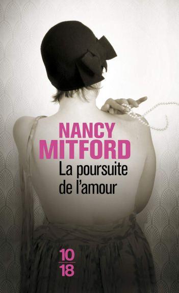 La poursuite de l'amour de Nancy Mitford
