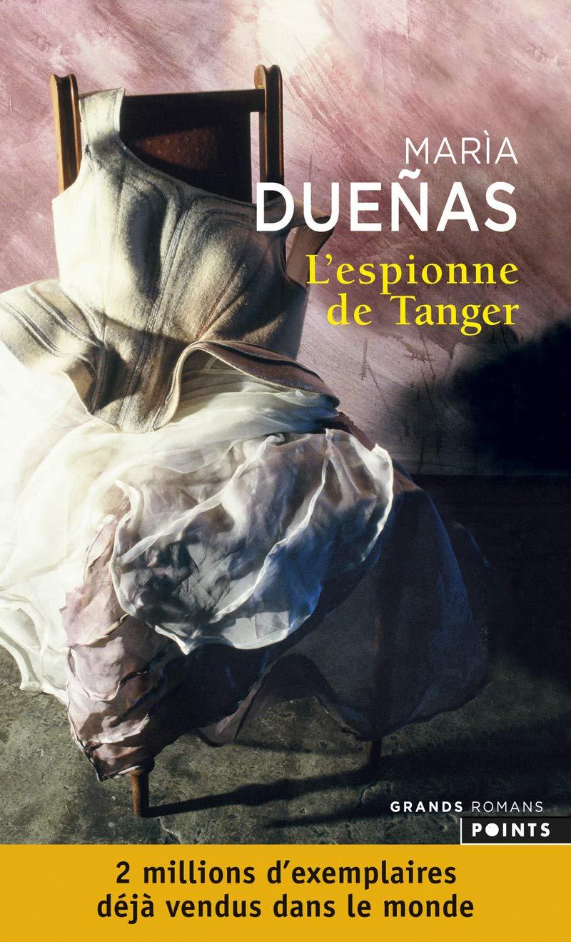 L'espionne de Tanger de Maria Dueñas