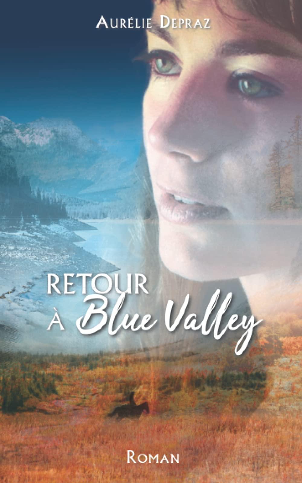 Retour à Blue Valley de Aurélie Depraz